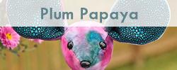 Plum Papaya